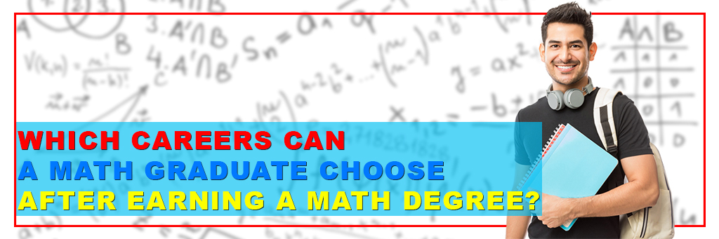 What Can You Do With A Mathematics Degree?