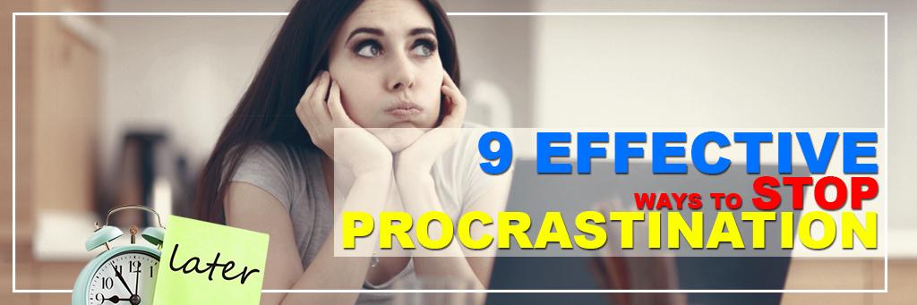 "9 Effective Ways to Stop Procrastination ""Secret Revealed"""