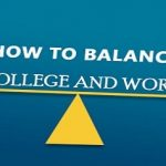 How to balance college and work