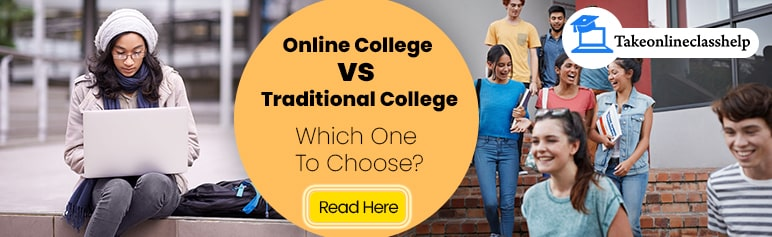 Online College vs. Traditional College: Which One To Choose?