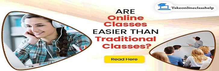 Are Online Classes Easier Than Traditional Classes?
