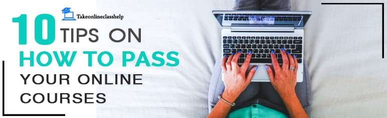 How to Pass Your Online Courses in 2020 (10 proven tips)