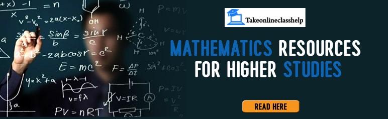 Mathematics Resources for Higher Studies