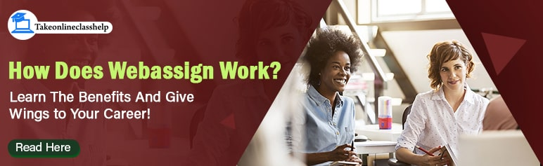 How Does Webassign Work? Learn The Benefits And Give Wings to Your Career!