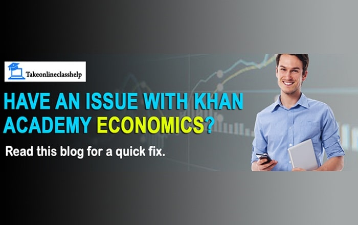 Have an issue with Khan Academy Economics? Read this blog for a quick fix.
