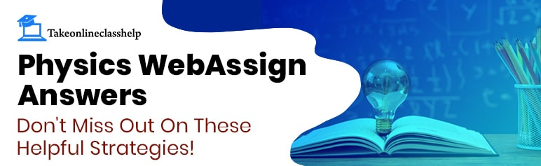 Physics WebAssign Answers: Don't Miss Out On These Helpful Strategies!