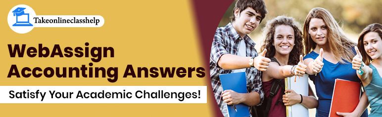 WebAssign Accounting Answers: Satisfy Your Academic Challenges!