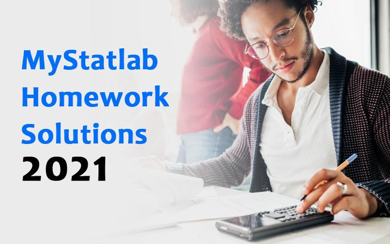 MyStatlab homework solutions 2021