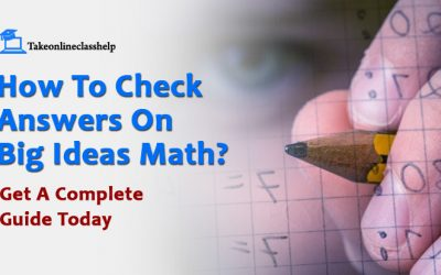 How To Check Answers On Big Ideas Math? Get A Complete Guide Today